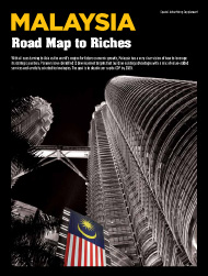 MALAYSIA: Road Map to Riches